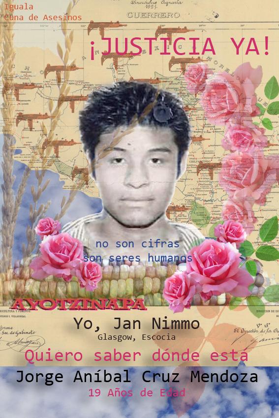 Yo, Jan Nimmo, Glasgow, Escocia, quiero saber dónde está Jorge Aníbal Cruz Mendoza! Digital collage: © Jan Nimmo
